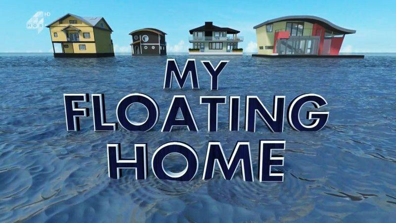 Windfall Films - My Floating Home: Series 1 (2016)