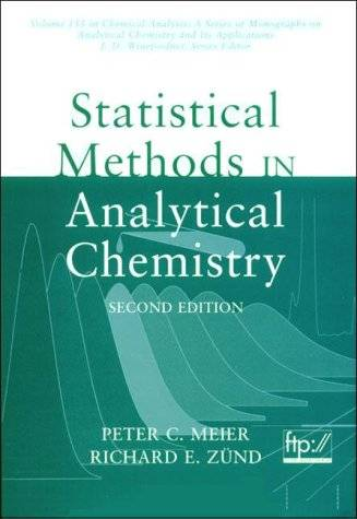 Statistical Methods in Analytical Chemistry, (2nd Edition) (Repost)
