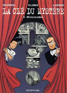 La Clé du Mystère - Tome 4 - Mascarades