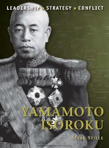 Yamamoto Isoroku (Osprey Command 26)