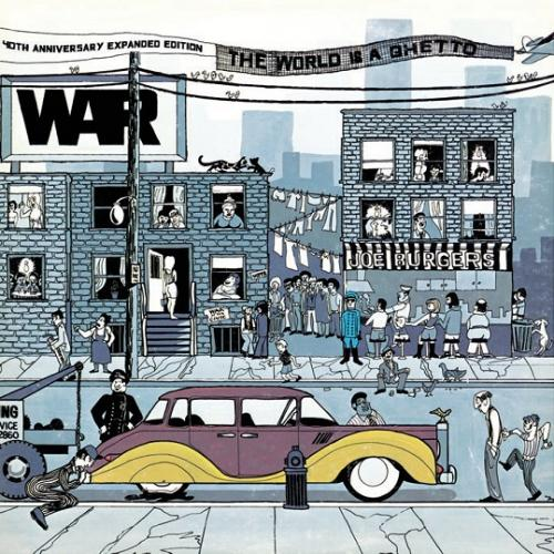 War - The World Is A Ghetto (1972/2012) [40th Anniversary Expanded Edition] (Official Digital Download 24bit/96kHz)