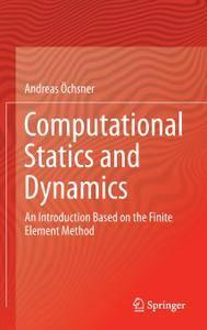 Computational Statics and Dynamics (repost)