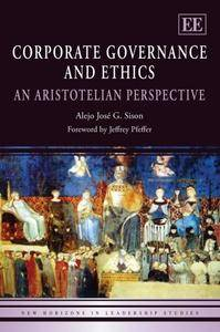 Corporate Governance and Ethics: An Aristotelian Perspective (Repost)