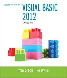Starting Out With Visual Basic 2012 (6th Edition)