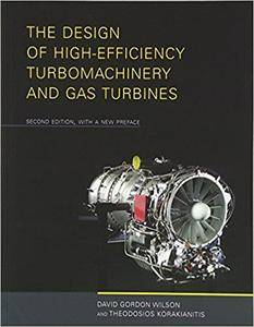 The Design of High-Efficiency Turbomachinery and Gas Turbines (2nd Edition)
