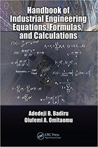 Handbook of Industrial Engineering Equations, Formulas, and Calculations (Repost)