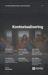Kontextualisering: Teoretiska tillämpningar i konstvetenskap: 2 (Swedish Edition) by Hans Hayden