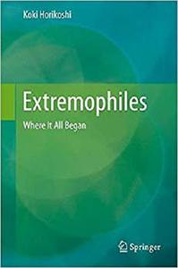Extremophiles: Where It All Began [Repost]
