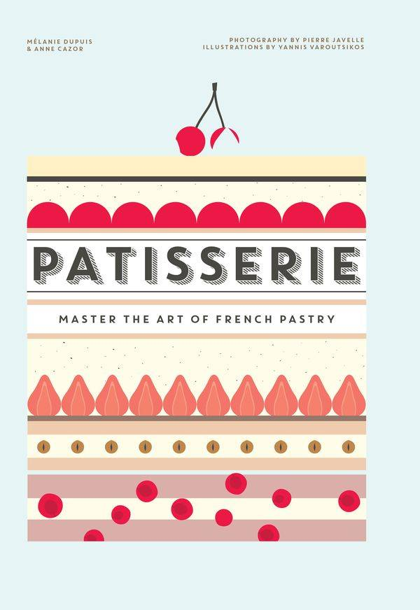 Patisserie: Master the Art of French Pastry \/ AvaxHome