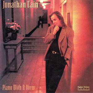 Jonathan Cain - Piano With A View (1995) {Higher Octave Music}