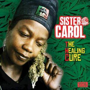 Sister Carol - THC (The Healing Cure) (2017)