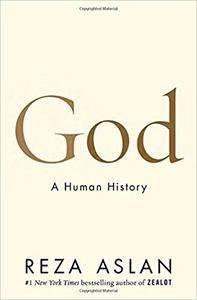 God: A Human History