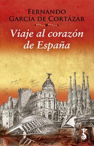 «Viaje al corazón de España» by Fernando García de Cortázar
