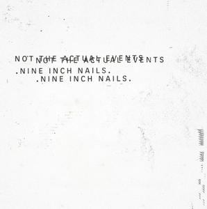 Nine Inch Nails - Not The Actual Events EP (2016) [TR24][OF]