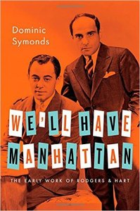 We'll Have Manhattan: The Early Work of Rodgers & Hart (Repost)