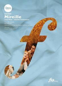 Marc Minkowski, Orchestre de l'Opera national de Paris, Inva Mula, Charles Castronovo - Gounod: Mireille (2010)