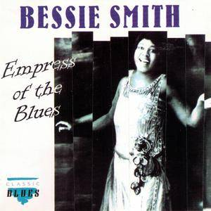 Bessie Smith - Empress Of The Blues (1992)