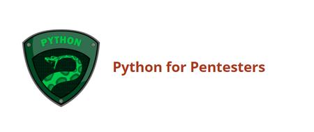 Python for Pentesters (Repost)