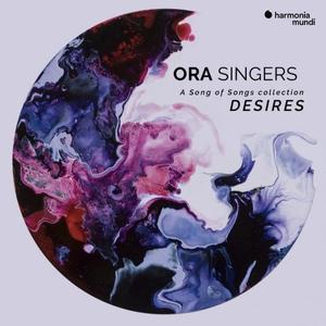 ORA Singers - Desires (2019)