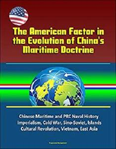 The American Factor in the Evolution of China's Maritime Doctrine