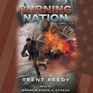 «Burning Nation» by Trent Reedy