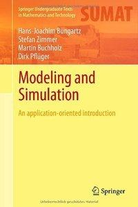 Modeling and Simulation: An Application-Oriented Introduction (repost)