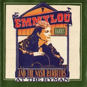 Emmylou Harris and The Nash Ramblers - At The Ryman (1992)