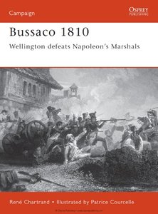 Bussaco 1810: Wellington defeats Napoleon's Marshals