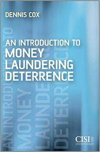 An Introduction to Money Laundering Deterrence