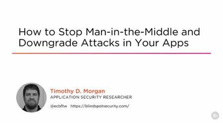 How to Stop Man-in-the-Middle and Downgrade Attacks in Your Apps (2016)