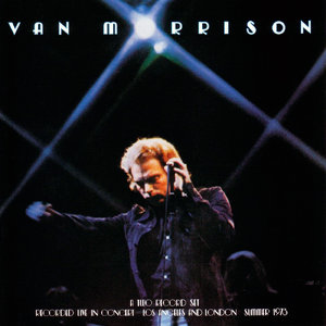 Van Morrison - It's Too Late To Stop Now (1974/2015) [Official Digital Download 24bit/96kHz]