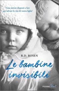 R.D. Rosen - Le bambine invisibili
