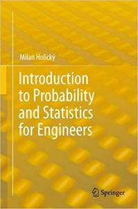 Introduction to Probability and Statistics for Engineers (Repost)