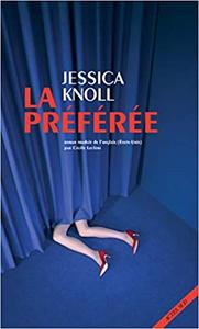 La préférée - Jessica Knoll