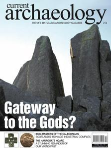 Current Archaeology - Issue 212