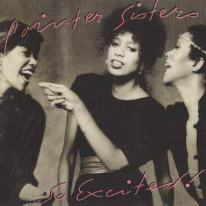 The Pointer Sisters - So Excited! (1982) [2010, Remastered & Expanded Edition]