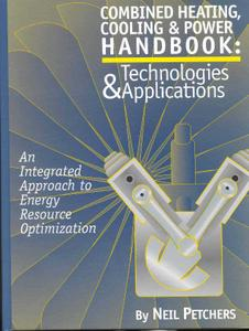 Combined Heating, Cooling and Power Handbook | English | PDF | 37.9M