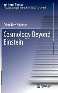 Cosmology Beyond Einstein (Repost)
