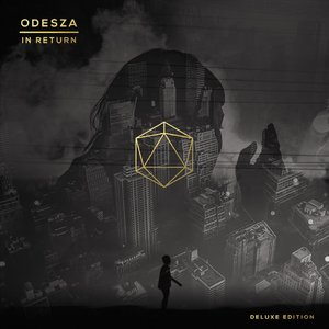 ODESZA - In Return (2014) [Deluxe Edition 2015] (Official Digital Download)