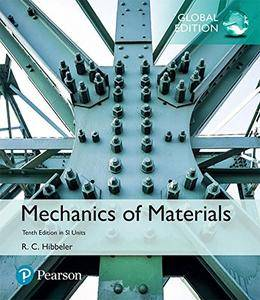 Mechanics of Materials in SI Units, Global Edition