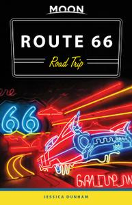 Moon Route 66 Road Trip (Travel Guide), 2nd Edition