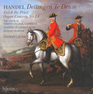 Stephen Layton, The Choir of Trinity College, Cambridge, Academy of Ancient Music - Handel: Dettingen Te Deum (2008)