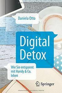 Digital Detox: Wie Sie entspannt mit Handy & Co. leben (repost)
