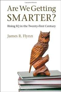 Are We Getting Smarter?: Rising IQ in the Twenty-First Century (Repost)