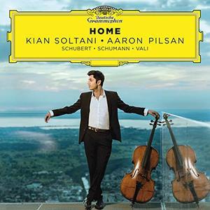 Kian Soltani, Aaron Pilsan - Home: Schubert, Schumann, Vali (2018)
