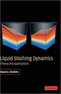 Liquid Sloshing Dynamics: Theory and Applications (Repost)