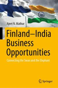 Finland–India Business Opportunities: Connecting the Swan and the Elephan (Repost)