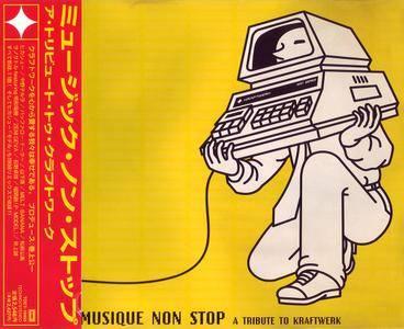 VA - Musique Non Stop: A Tribute To Kraftwerk (1998)