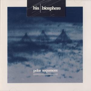 Hia | Biosphere - Polar Sequences (1996) {Beyond}