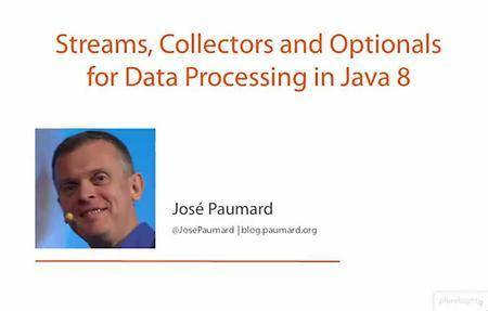 Streams, Collectors, and Optionals for Data Processing in Java 8 [repost]